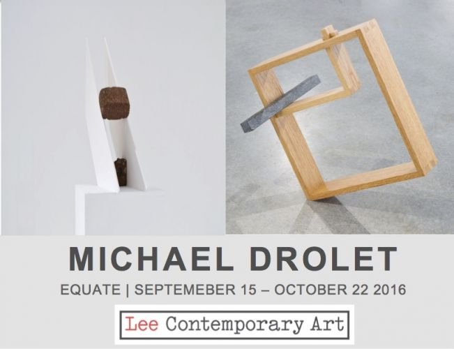 michael drolet - MICHAEL DROLET: EQUATE CONTEMPORARY ART