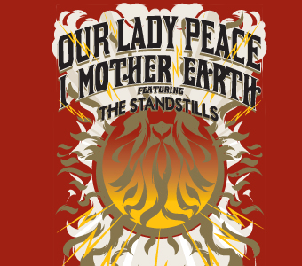 our lady peace - OUR LADY PEACE & I MOTHER EARTH