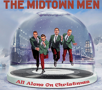 midtown - THE MIDTOWN MEN: HOLIDAY SHOW