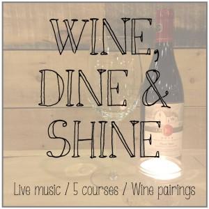 Wine dine and shine 300x300 - WINE, DINE & SHINE