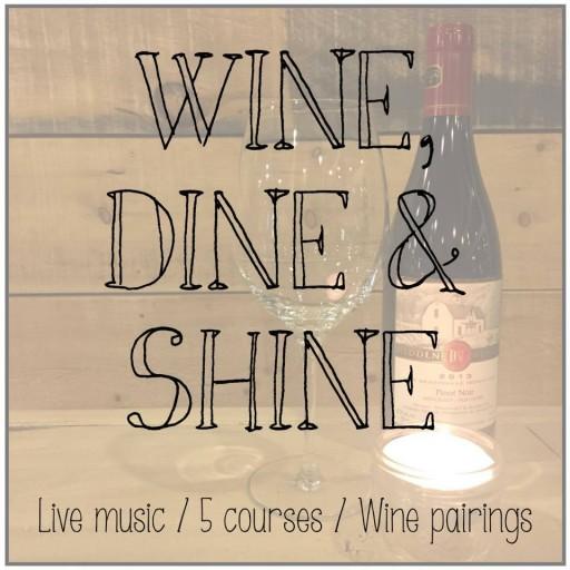 Wine dine and shine e1501768464990 - WINE, DINE & SHINE