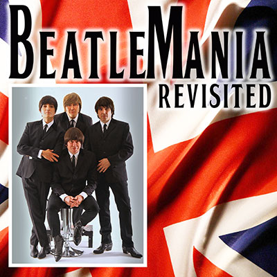 Beatles TixHub - BEATLEMANIA REVISITED