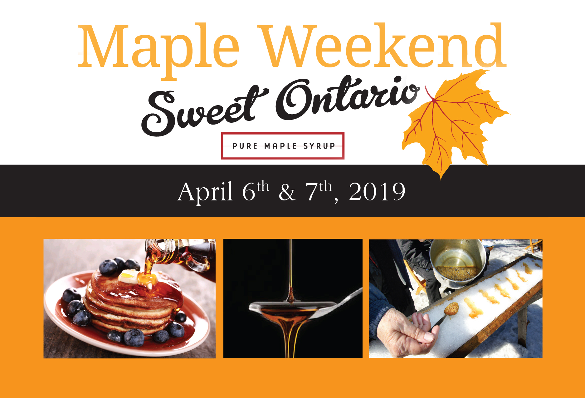 AD Tourism Simcoe County - MAPLE WEEKEND - SWEET ONTARIO