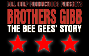 BCP Bee Gees 320x200 300x188 - BROTHER'S GIBB - THE BEE GEES STORY