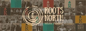 roots north 300x111 - ROOTS NORTH MUSIC FESTIVAL