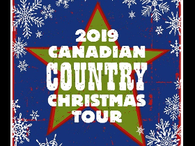 10 8 2019 1 14 26 PM - 2019 CANADIAN COUNTRY CHRISTMAS CONCERT