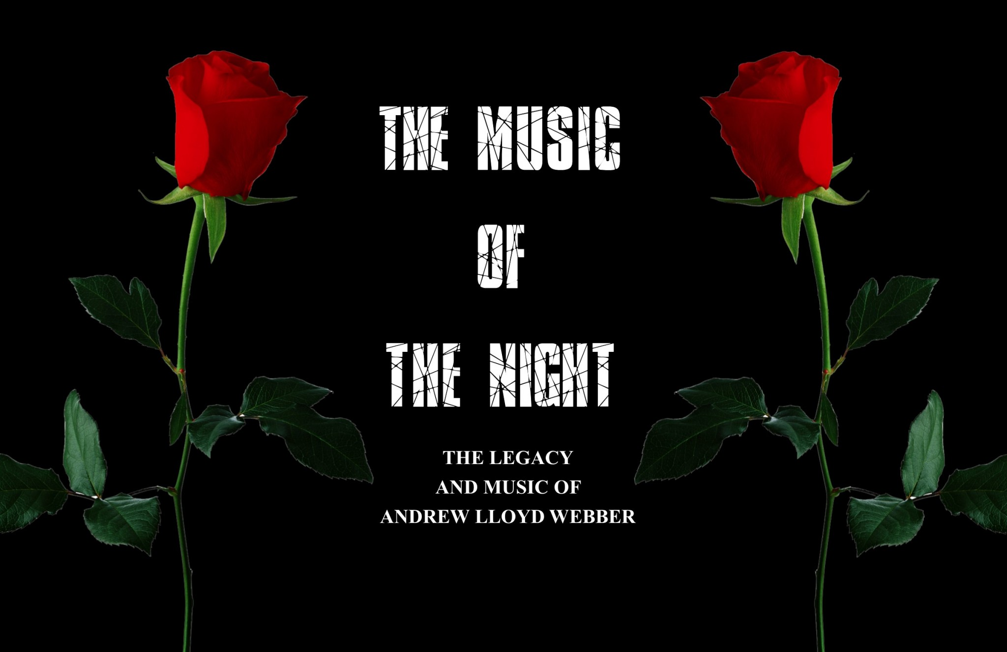 ALW 2020 jpeg - THE MUSIC OF THE NIGHT - THE LEGACY & MUSIC OF ANDREW LLOYD WEBBER