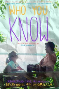 Orillia screening poster jpeg 202x300 - WHO YOU KNOW - FILM PREMIERE