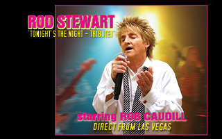 BCP Rod 320x200 - TONIGHT'S THE NIGHT - THE ROD STEWART TRIBUTE