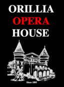 THE ORILLIA OPERA HOUSE