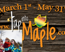 TAP INTO MAPLE – A REAL CANADIAN TREASURE WITH TASTE!
