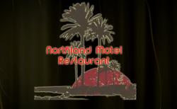 NORTHLAND MOTEL & RESTAURANT