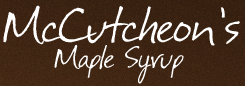 MCCUTCHEON'S MAPLE SYRUP