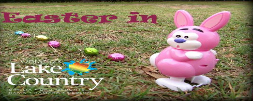 Easter Long Weekend Fun in Ontario's Lake Country!