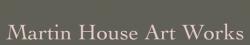 MARTIN HOUSE ART WORKS