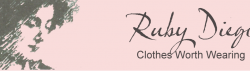 RUBY DIEGO CLOTHES WORTH WEARING