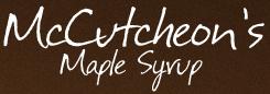 MCCUTCHEON'S MAPLE SYRUP