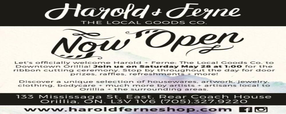 Harold + Ferne Grand Opening!